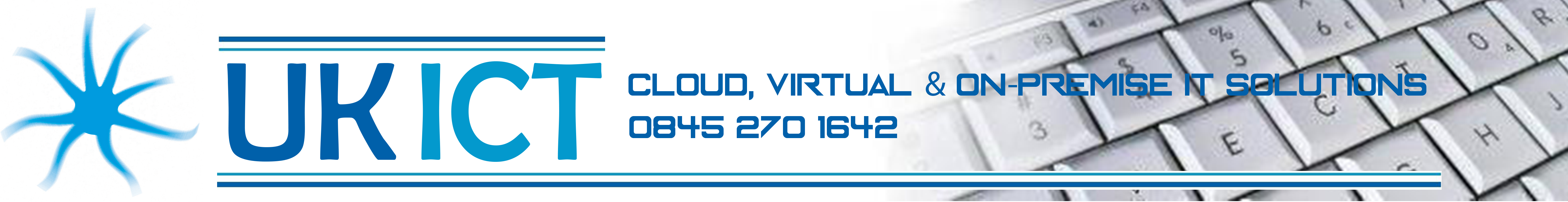 UK ICT | Cloud, Virtual and On-premise IT Support